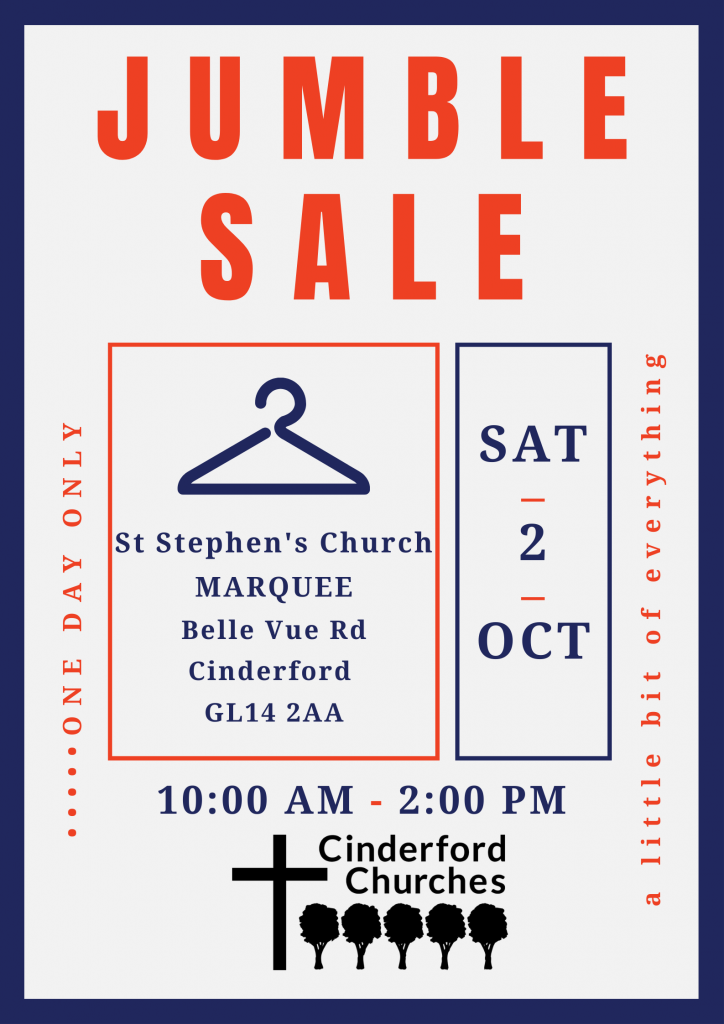 Poster for Jumble Sale with info as listed in the post. Sat 2 October. 10 am - 2 pm. St Stephen's Marquee. GL14 2AA